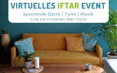 Virtuelles Iftar Event:  Fastenbrechen und Wohnzimmer-Spende für den guten Zweck!